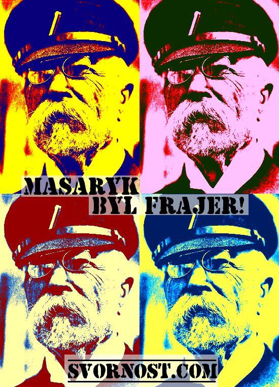 #Masaryk byl #frajer a také #vlastenec #patriot