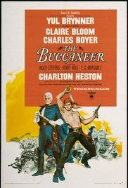 The Buccaneer Movie Online. During the War of 1812 against the United Kingdom of Great Britain and Ireland: General Andrew Jackson has only 1,200 men left to defend New Orleans when he learns that a British fleet will...