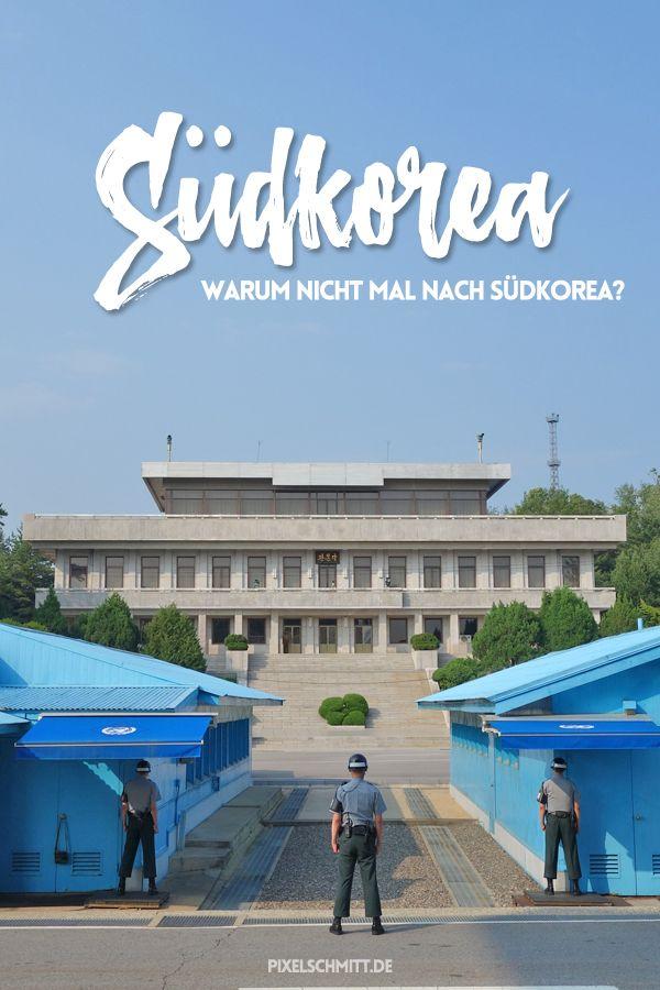 Urlaub in Südkorea - warum eigentlich nicht?