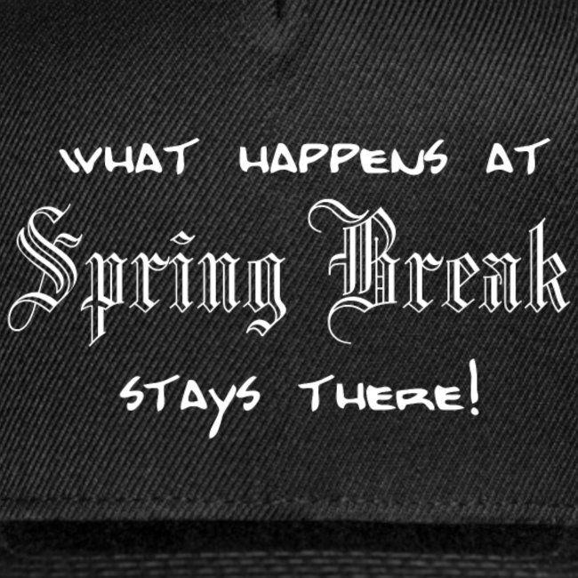 Spring Break 2019 Shirt Gift Idea Snap Back Baseball Cap Beachparty Spring Break Baseball