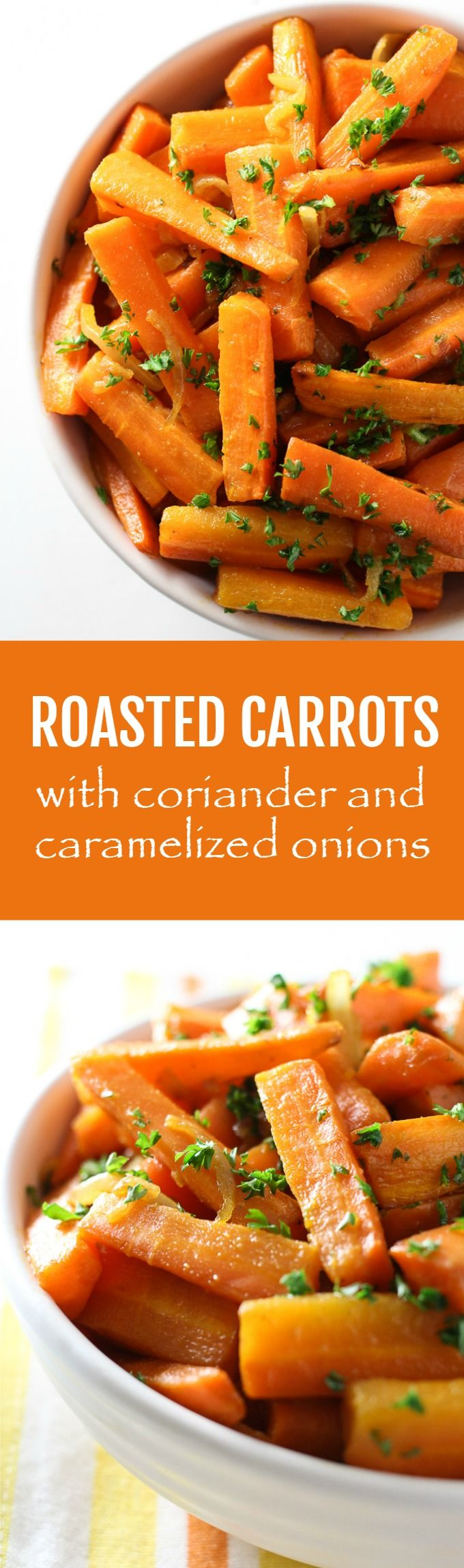 Roasted Coriander Carrots with Caramelized Onions Recipe. This budget-friendly side dish is very easy to make, delicious, and healthy.