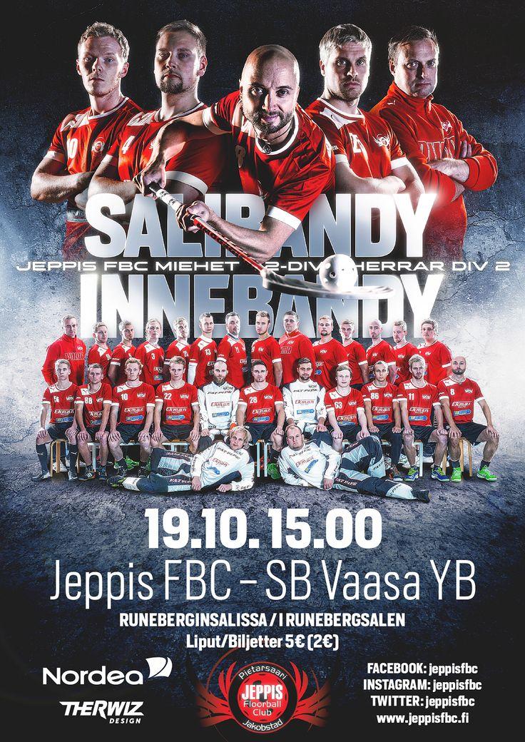 Finnish Floorball team Jeppis FBC poster. AD, design, photo, layout and photo manipulation by Mika Tervaskangas / Therwiz Design. Salibandyjoukkue Jeppis FBC juliste ulkoasu, suunnittelu, kuvankäsittely, photoshop, kuvaus Mika Tervaskangas / Therwiz Design. #JeppisFBC #Therwiz #TherwizDesign
