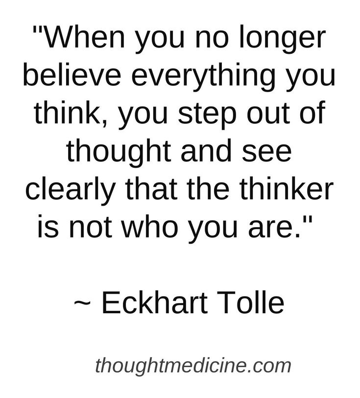 Eckhart Tolle quote http://thoughtmedicine.com