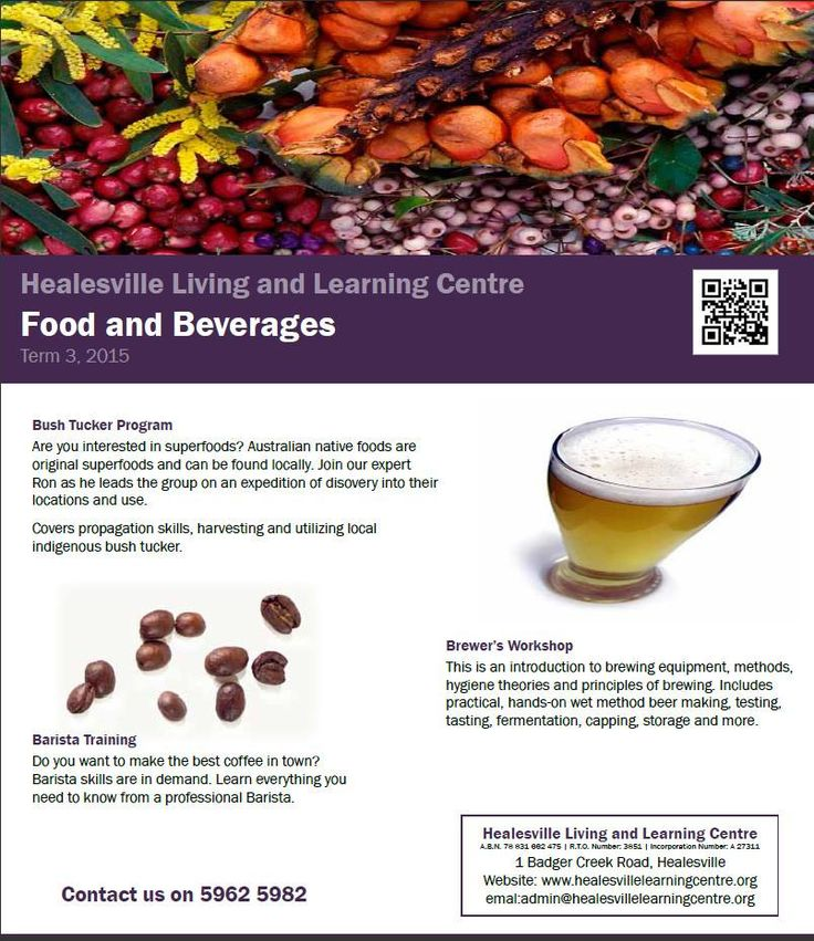 Food and Beverages at Healesville Living and Learning Centre - Term 3, 2105 http://www.healesvillelearningcentre.org
