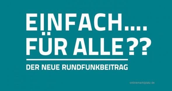 Ist der neue Rundfunkbeitrag tatsächlich nicht verfassungskonform? - http://www.onlinemarktplatz.de/33783/ist-der-neue-rundfunkbeitrag-tatsachlich-nicht-verfassungskonform/