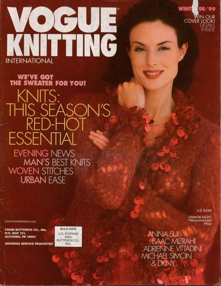 VOGUE KNITTING INTERNATIONAL Winter 1998-99, 120 pages, 33 patterns. * KNITS: THIS SEASON'S RED HOT ESSENTIAL * EVENING WEAR * WOVEN STITCHES * MEN'S SWEATERS * CASUAL WEAR * COATS. Includes Turkish slippers, knitted ties, Aran-styled evening sweater made of ribbon yarn, angora shrug, one-shoulder top with attached fringed shawl, Guerney-styled twinset, and a reprint of America's first Aran designed by Elizabeth Zimmerman. #VogueKnittingInternational #MagazineBackIssue