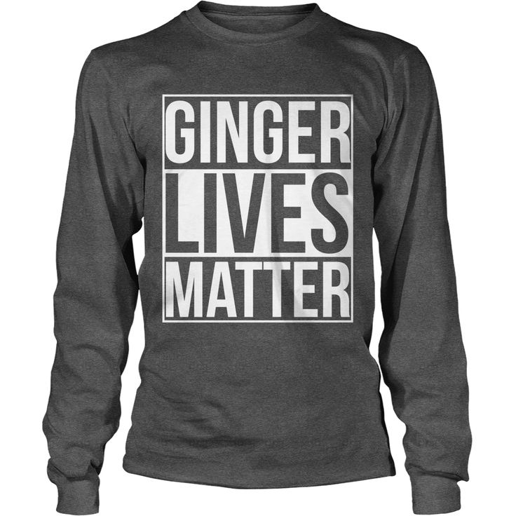 Ginger Lives Matter, Order HERE ==> https://www.sunfrog.com/Holidays/113435906-413730790.html?6789, Please tag & share with your friends who would love it, #redhead humour thoughts, ginger drink, ginger bread #history, #cooking, #receipe  #redhead sayings quotes, redhead sayings so true, redhead sayings words  #architecture #art #cars #motorcycles #celebrities #DIY #crafts #design #education