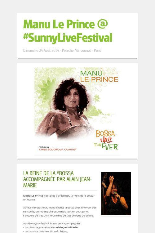 Tonite (August 24), Manu Le Prince @ #SunnyLiveFestival   Where: Péniche Marcounet - Paris (Metro Pont Marie) When: 9:30 PM Tickets: http://bit.ly/Pass2408  #live #jazz #bossa #Brasil #Paris
