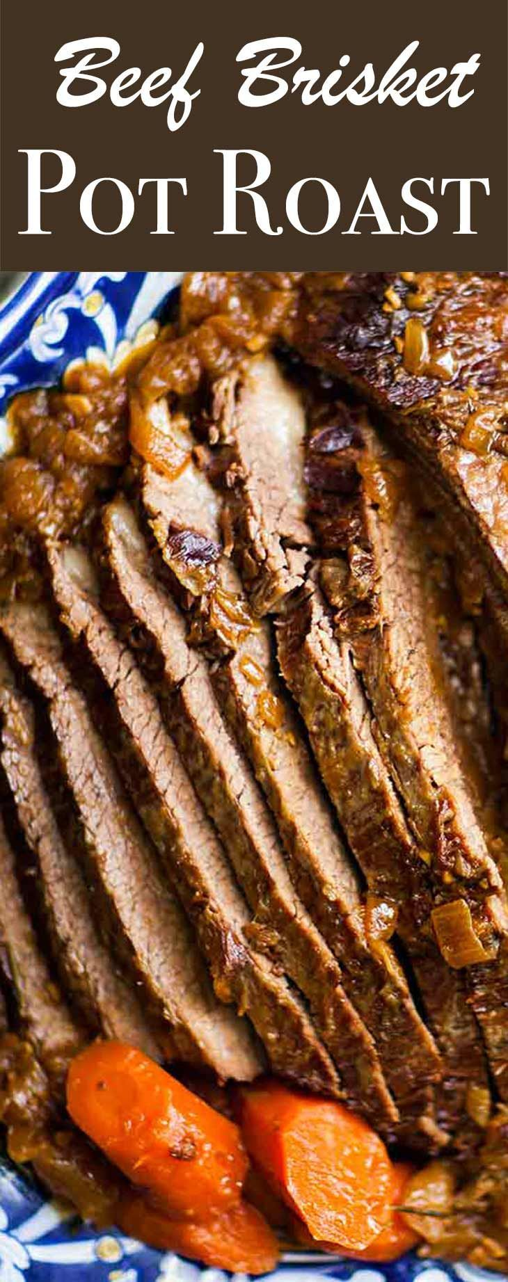 EASY Beef Brisket Pot Roast, slowly cooked with onions, garlic, herbs, and carrots #dinner #potroast #paleo #glutenfree