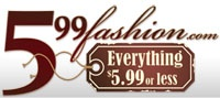 Welcome to 599fashion.com - Everything only $5.99. Premier discount clothing shopping online. Boutique style clothing at deeply discounted affordable prices.