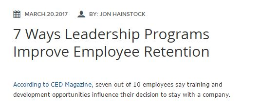 7 Ways Leadership Programs Improve Employee Retention TrainingIndustry.com #leadershipdevelopment