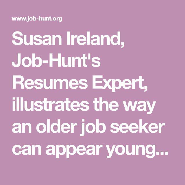 Susan Ireland, Job-Hunt's Resumes Expert, Illustrates The