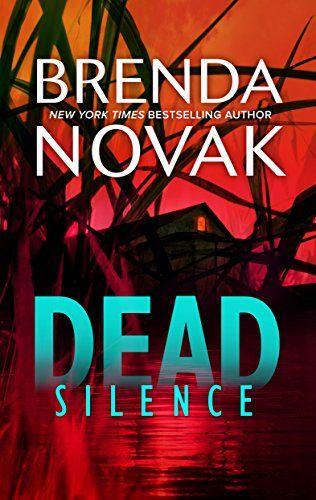 Dead Silence (The Stillwater Trilogy) by Brenda Novak https://www.amazon.com/dp/B01ERM7GR6/ref=cm_sw_r_pi_dp_x_rZ87xb8DPPE1A