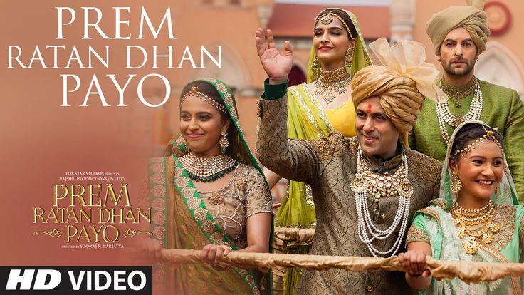 'Prem Ratan Dhan Payo' VIDEO Song | Prem Ratan Dhan Payo | Salman Khan, ...