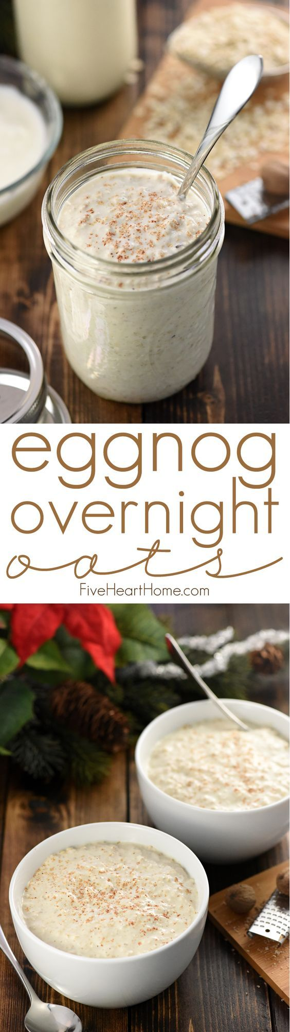 Eggnog Overnight Oats ~ with just five ingredients and two minutes of prep before bed, you can wake up to a creamy, wholesome, ready-to-eat holiday breakfast!   FiveHeartHome.com