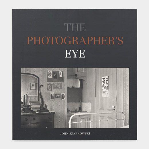 The Photographer's Eye By John Szarkowski