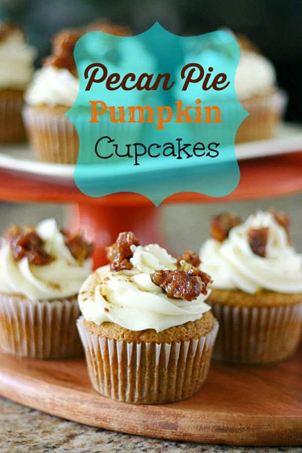 pecan pie pumpkin cupcakes with pecan pie filling and cream cheese ...
