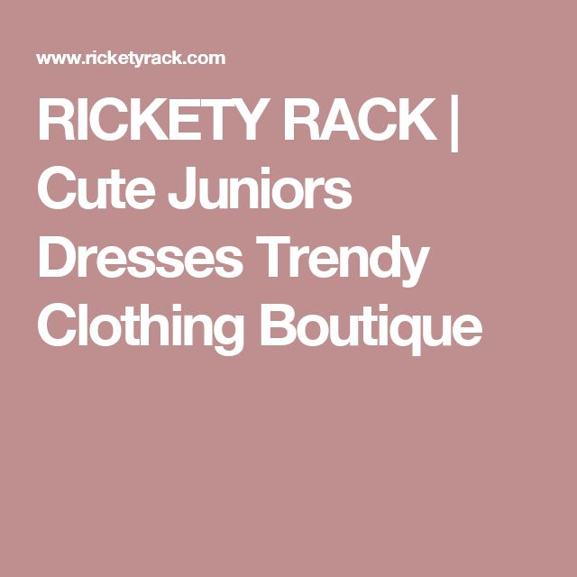 RICKETY RACK | Cute Juniors Dresses Trendy Clothing Boutique