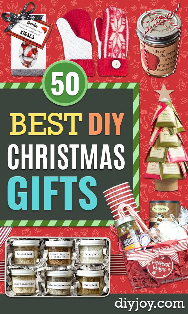 Diy Christmas Gifts 50 Gifts To Make And Give For The Holiday Easy Handmade Gifts Diy Holiday Gifts Easy Christmas Gifts