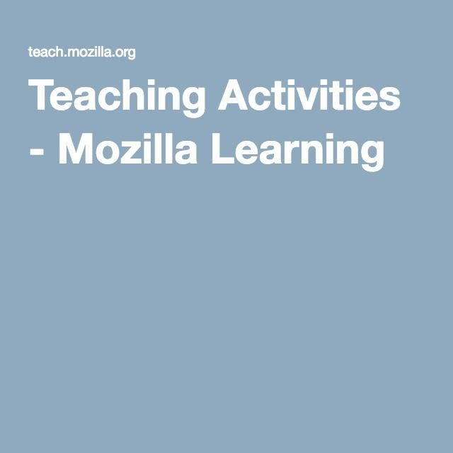 Teaching Activities - Mozilla Learning