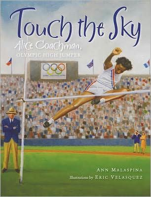 """Ignoring her father's pleas to """"sit on the porch and be a lady,"""" Alice Coachman began running. With skill and determination, she overcame many obstacles to become a high school track star, received a chance to study and compete at the famed Tuskegee Institute, and ultimately won a gold medal at the Olympics in the high jump. After reading this book, encourage students to think about what obstacles might stand in the way of their meeting their hopes and dreams and how they might overcome…"""