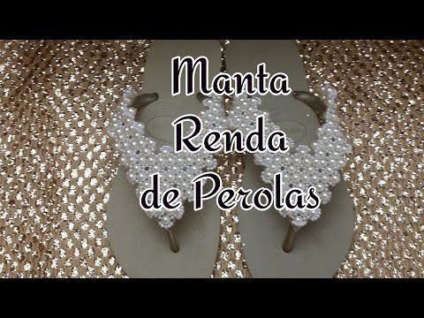 PARTE 1: MANTA RENDA DE PEROLAS - YouTube