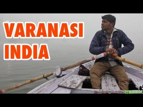 Varanasi, India - Travel Guide and Top Things To Do - http://www.youtube.com/watch?v=PvpLdqJ5co4