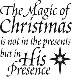 Silhouette Design Store - View Design #35454: 'the magic of christmas is his presence' vinyl phrase