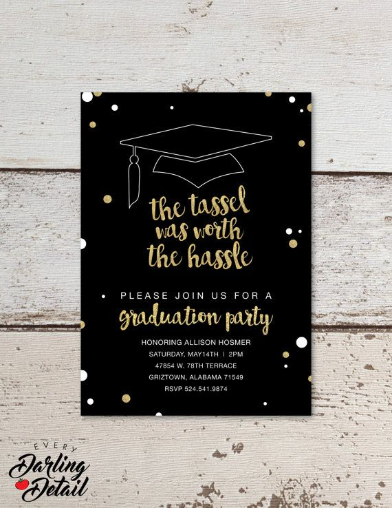 "The Tassel was Worth the Hassle Graduation Party Invitation | Custom Black & Gold Glitter Invitation | Printable Digital Download | 5x7""  US$9.99"
