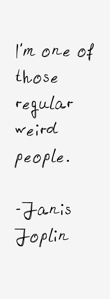 Sad And Depressing Quotes  :Janis Joplin Quotes & Sayings
