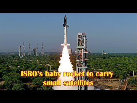 ISRO's baby rocket to carry small satellites, likely to take off in 2019 THIRUVANANTHAPURAM: The first of Indian Space Research Organisation's (ISRO) 'baby rockets' in the making is likely to take to the skies in the first half of 2019, top officials of ISRO's Vikram Sarabhai Space Centre (VSSC)...