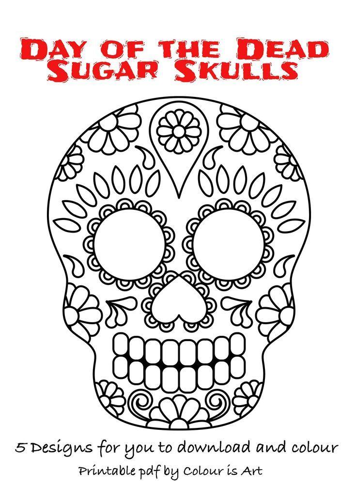 Tag Der Toten Zuckerschadel 5 Designs Zum Herunterladen Und Ausmalen Als Pdf Download Colouring Posters Als Ausmal Zuckerschadel Ausmalen Tag Der Toten