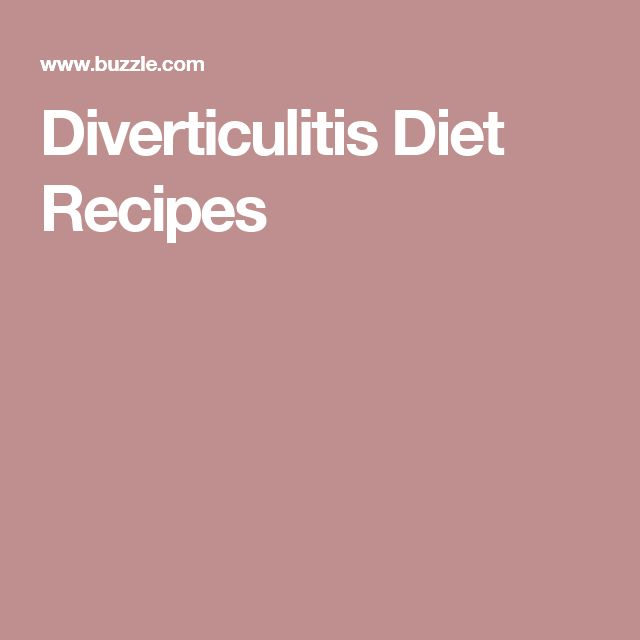 Diverticulitis Diet Recipes