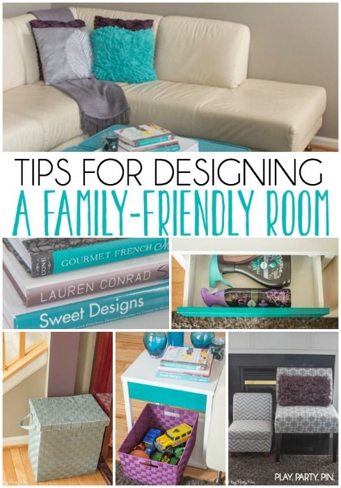 Tips for designing a family-friendly room that you'll actually want to live in!
