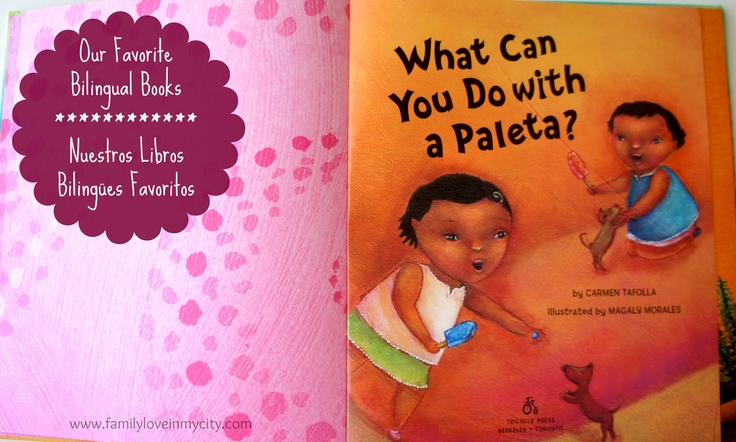Family L♥ve in My City: Dual Language Libros: What Can You Do With A Paleta? #duallanguage #cultura