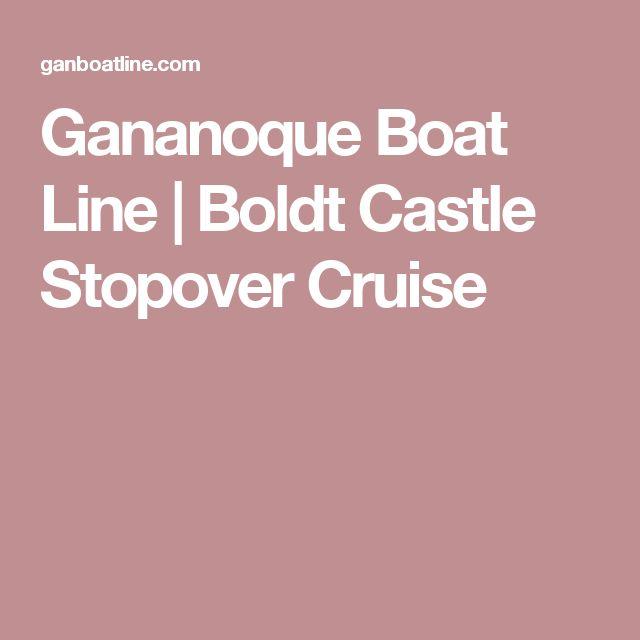 Gananoque Boat Line | Boldt Castle Stopover Cruise