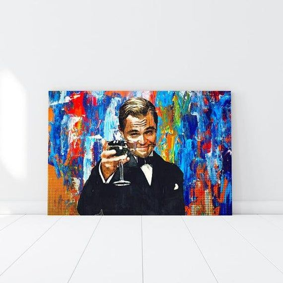 Gatsby Celebrate Success Wolf Of Wall Street Canvas Wolf Of Wall Street Poster Leonardo Dicaprio Wall Art Perfect Office Decor In 2020 Wolf Of Wall Street Oversized Canvas Art Wall Street Art