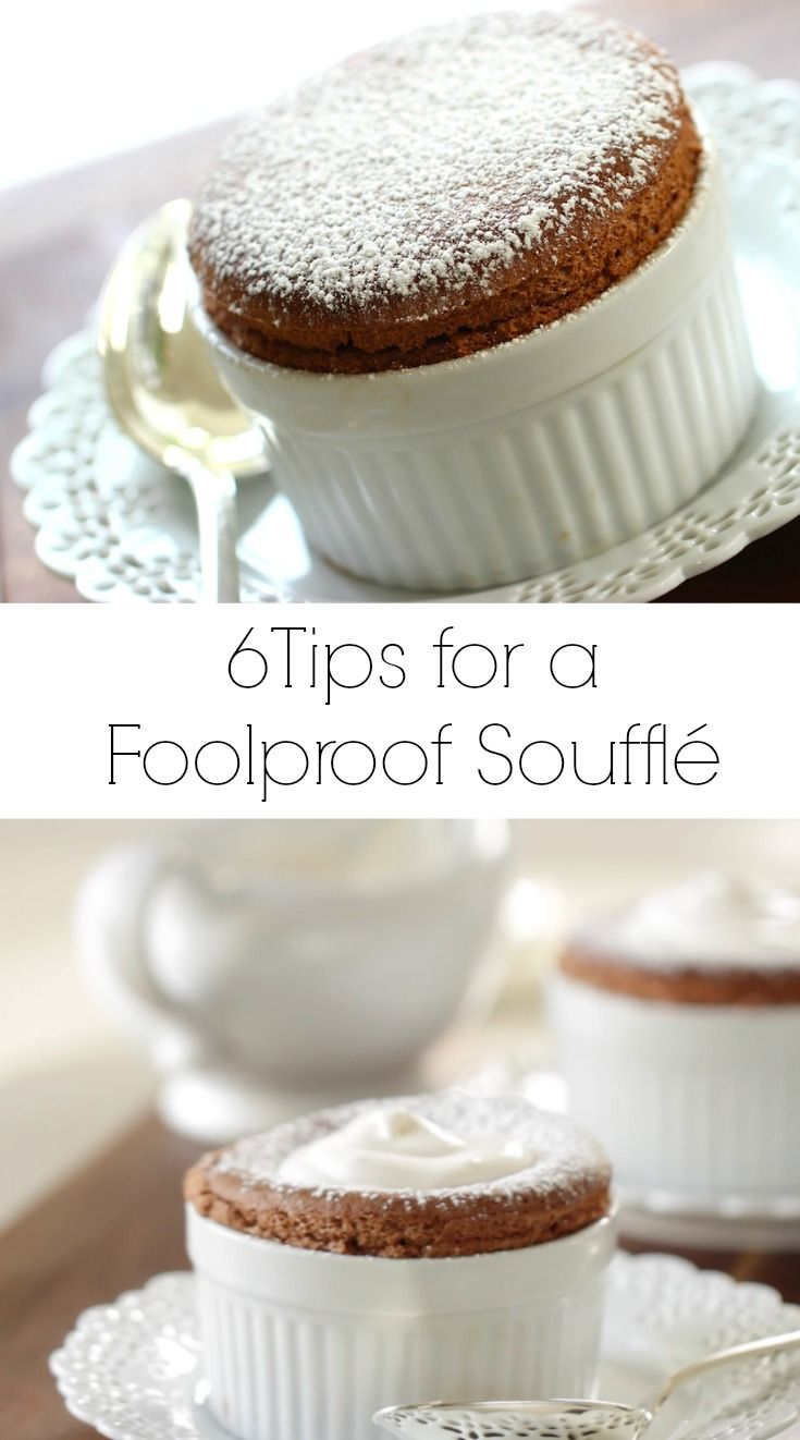 6 Tips for a Foolproof Chocolate Souffle