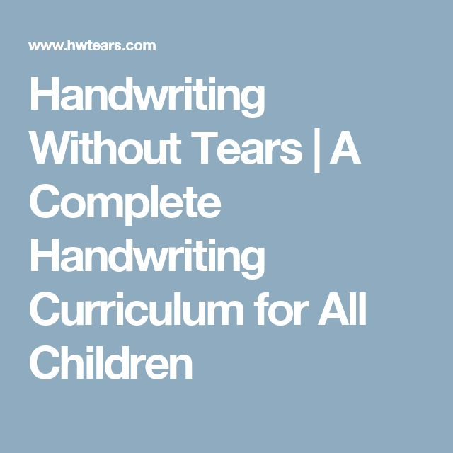 Handwriting Without Tears | A Complete Handwriting Curriculum for All Children