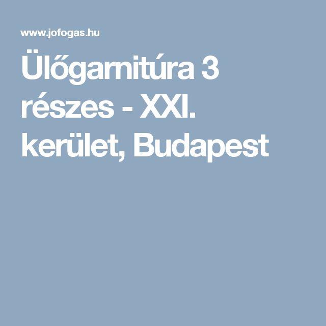 Ülőgarnitúra 3 részes - XXI. kerület, Budapest