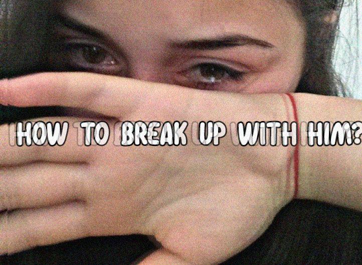 How To Break Up With Him Breakup Boyfriend Quiz Love Quiz