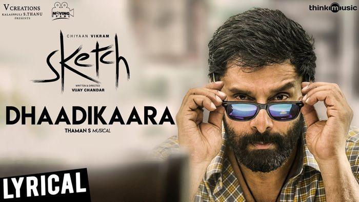 Dhaadikaara Song with Lyrics from the movie Sketch. Dhaadikaara Song Sung by Thaman S, Sudha Ragunathan, Andrea Jeremiah.