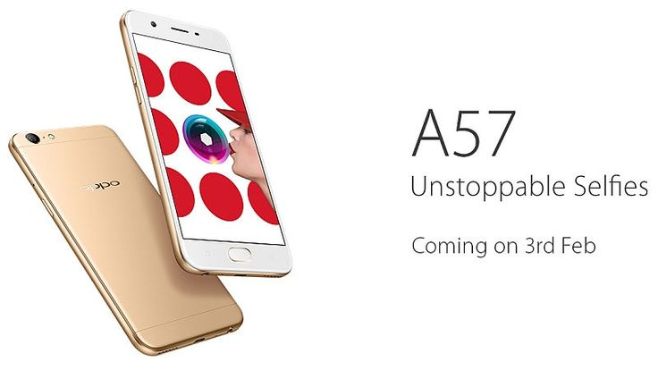 Oppo A57 launch date 3rd February. the price of Oppo A57 will Rs.15900 Expected. and the features of this phone comes with 13 MP rear & 16 MP front camera.
