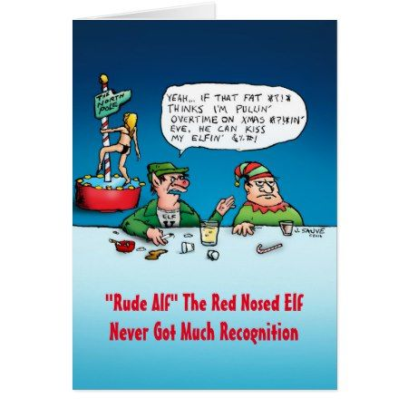 Rude Alf Funny Elf Christmas Card - tap, personalize, buy right now!