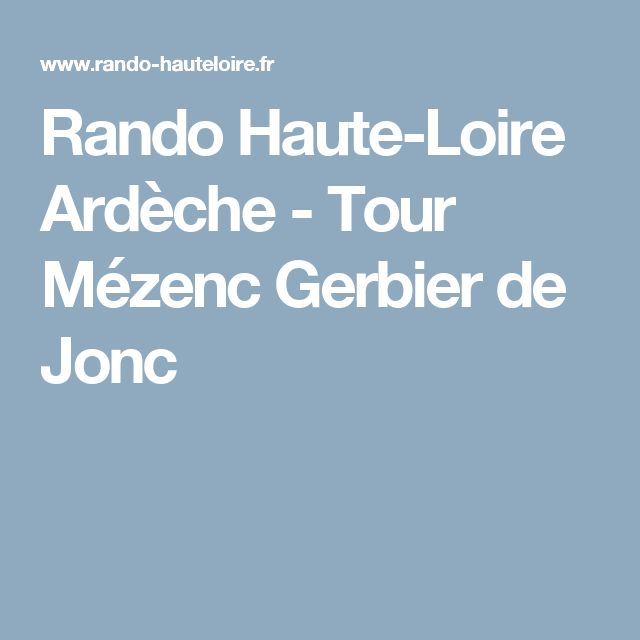 Rando Haute-Loire Ardèche - Tour Mézenc Gerbier de Jonc