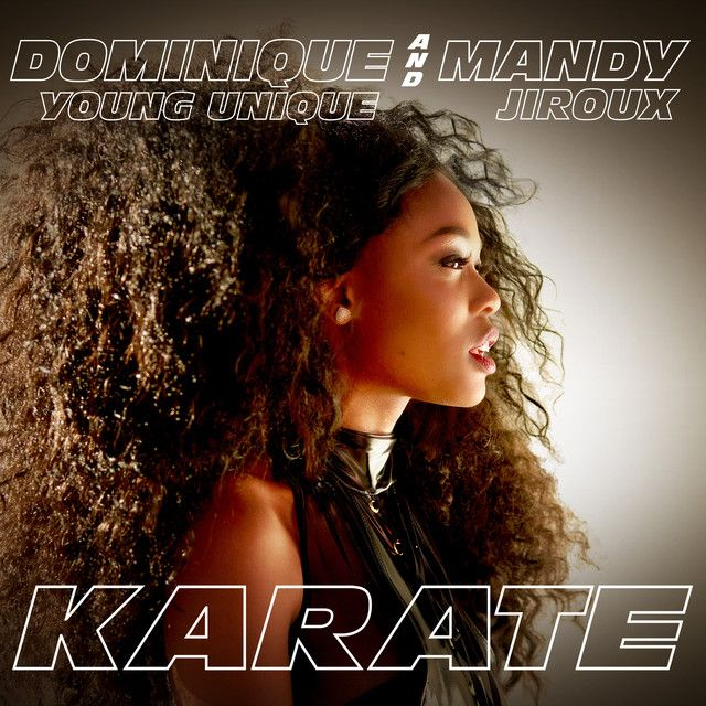 Karate  ||  Karate, a song by Dominique Young Unique, Mandy Jiroux on Spotify https://open.spotify.com/track/3pr9COEvo7ZnNUwAIpYYrg?utm_campaign=crowdfire&utm_content=crowdfire&utm_medium=social&utm_source=pinterest