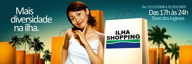 Outdoor mais diversidade na ilha - Ilha Shopping.