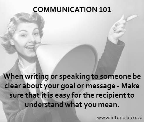 #Communication 101 - If you're not sure what your message means then your audience won't be sure either.