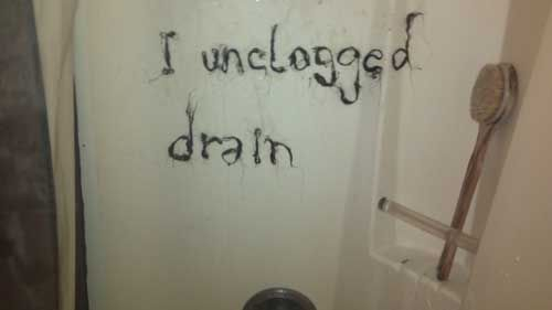 roommate notes funny drain clogged