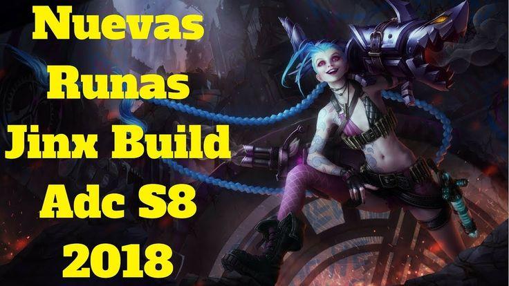 nuevas runas jinx build adc s8 2018